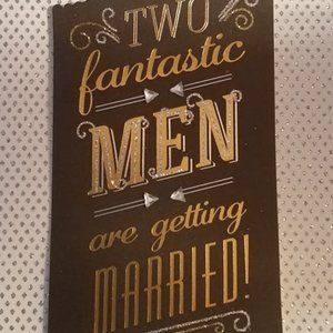 Two Fantastic Men are getting married!Wedding card